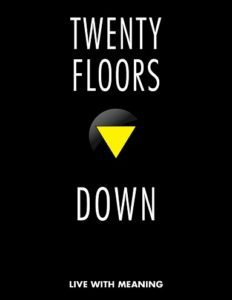 Twenty Floors Down